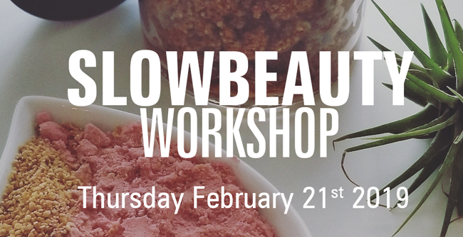 Winter Slow Beauty Workshop